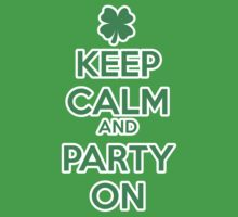 Keep Calm and Party On by holidayswaggs