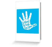 Hand to Face Greeting Card
