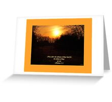 now, faith Greeting Card