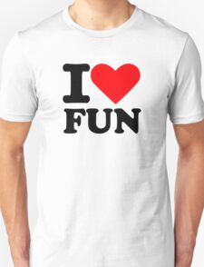 I love fun T-Shirt