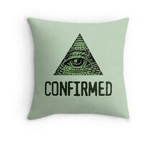 Illuminati confirmed Throw Pillow