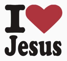I love Jesus by Designzz