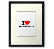 I love kindergarten Framed Print
