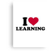 I love learning Canvas Print