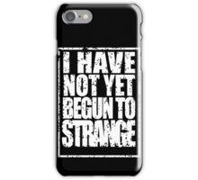 Strange in White iPhone Case/Skin