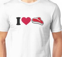 I love Steak Unisex T-Shirt