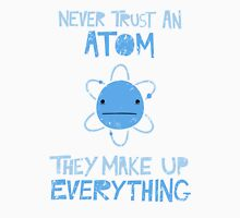 Excuse Me While I Science: Never Trust An Atom, They Make Up Everything Men's Baseball ¾ T-Shirt