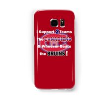 I support 2 teams - Montreal Canadiens Samsung Galaxy Case/Skin