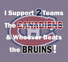 I support 2 teams - Montreal Canadiens Kids Tee