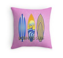 Born To Surf Pink Throw Pillow