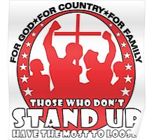 Those Who Don't Stand Up Have The Most To Loose! - in Red Poster