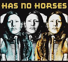 HAS NO HORSES-SIOUX by OTIS PORRITT