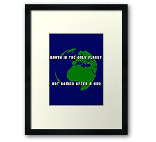 How many gods are there, anyway? Framed Print