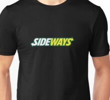SIDEWAYS Unisex T-Shirt