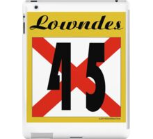 ALABAMA:  45 LOWNDES COUNTY iPad Case/Skin