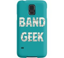 Band Geek Samsung Galaxy Case/Skin