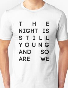 "The Pinkprint Nicki Minaj - ""The Night is Still Young"" Unisex T-Shirt"