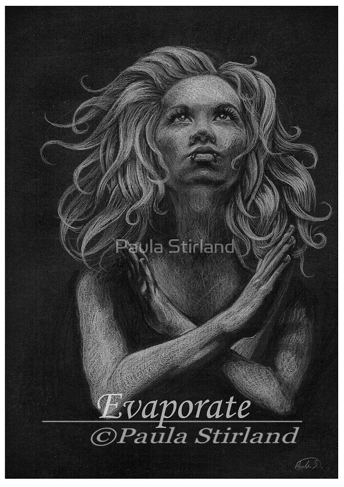 Evaporate by Paula Stirland