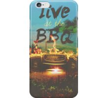 Live at the Bar-B-Q iPhone Case/Skin