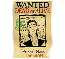 Prince Hans Wanted Poster Poster