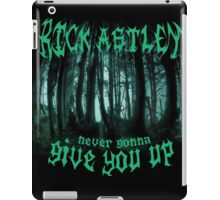 Never Gonna Give You Up - Rick Astley iPad Case/Skin