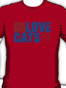 REAL MEN LOVE CATS. Transparent distressed effect. T-Shirt