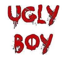 UGLY BOY Photographic Print