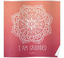 I Am Ground - Root Chakra Square Poster