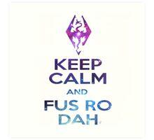 FUS RO DAH! Art Print