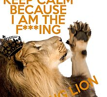 Lion Keep Calm by VovaShirts