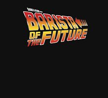 Barista of the future Unisex T-Shirt