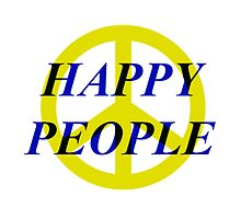 Peace Happy People by RAGloss