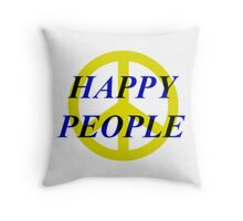 Peace Happy People Throw Pillow