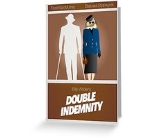 Double Indemnity Greeting Card