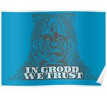 In GRODD We Trust Poster