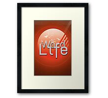 The Word is Life Framed Print