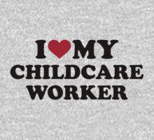 I love my childcare worker Baby Tee