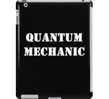 Quantum Mechanic iPad Case/Skin
