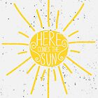 Here Comes the Sun Design by Iveta Angelova