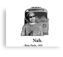 Rosa Parks Deal With It nah Metal Print