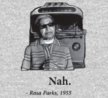 Rosa Parks Deal With It nah by Mrdavidrud