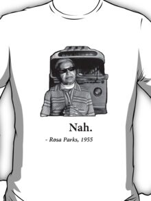 Rosa Parks Deal With It nah T-Shirt