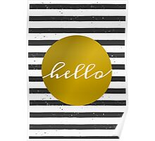 Black & White Stripes and Gold Poster