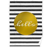 Black & White Stripes and Gold Poster