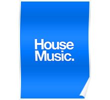 House Music Poster