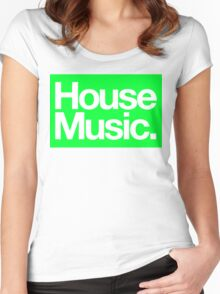 House Music Women's Fitted Scoop T-Shirt