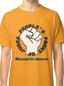 People's Front of Judea White/Black text Classic T-Shirt