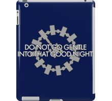 Inspired by Interstellar - Do Not Go Gentle... iPad Case/Skin