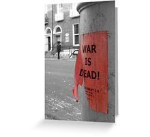 War is Dead! #1 Greeting Card