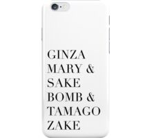 Sake! Drinks & Cocktails - Hipster/Trendy Typography in Black and White iPhone Case/Skin